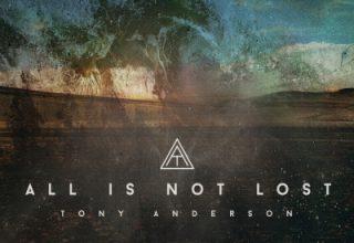 دانلود قطعه موسیقی All Is Not Lost توسط Tony Anderson