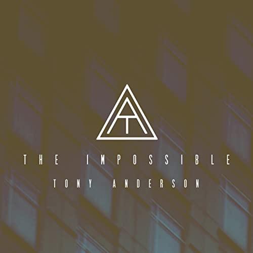 دانلود قطعه موسیقی The Impossible توسط Tony Anderson