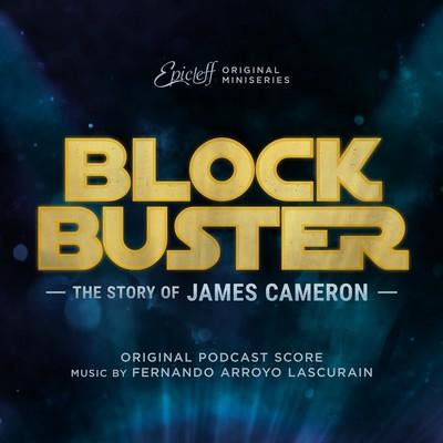 دانلود موسیقی متن فیلم Blockbuster: The Story of James Cameron