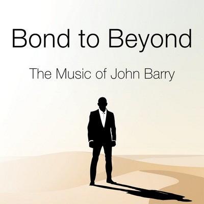 دانلود موسیقی متن فیلم Bond to Beyond: The Music of John Barry