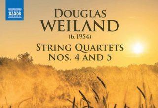 دانلود موسیقی متن فیلم Douglas Weiland: String Quartets Nos. 4 & 5