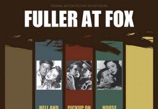 دانلود موسیقی متن فیلم Fuller at Fox