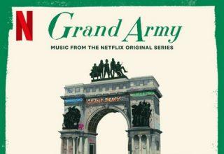 دانلود موسیقی متن سریال Grand Army: Season 1
