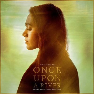 دانلود موسیقی متن فیلم Once Upon a River