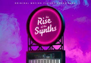دانلود موسیقی متن فیلم The Rise of the Synths
