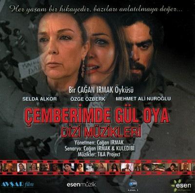 دانلود موسیقی متن سریال Çemberimde Gül Oya