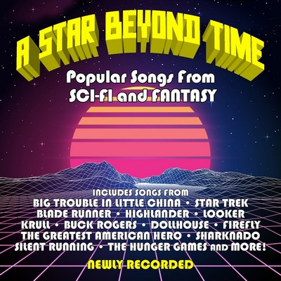 دانلود موسیقی متن فیلم A Star Beyond Time: Popular Songs From Sci-fi And Fantasy