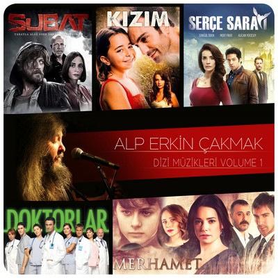 دانلود موسیقی متن سریال Alp Erkin Çakmak Dizi Müzikleri Vol.1-2