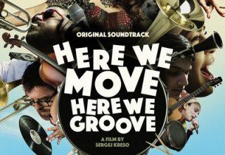 دانلود موسیقی متن فیلم Here We Move – Here We Groove