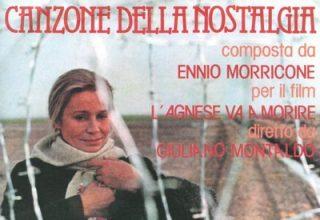 دانلود موسیقی متن فیلم L'Agnese Va A Morire / Canzone Della Nostalgia