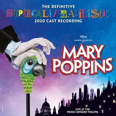 دانلود موسیقی متن فیلم Mary Poppins - The Definitive Supercalifragilistic 2020 Cast Recording