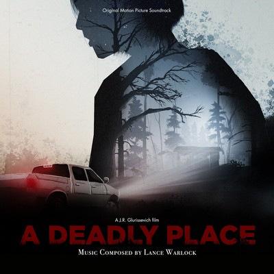 دانلود موسیقی متن فیلم A Deadly Place