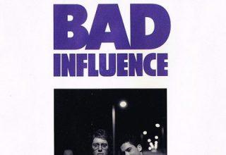 دانلود موسیقی متن فیلم Bad Influence
