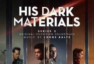 دانلود موسیقی متن سریال His Dark Materials: Series 2
