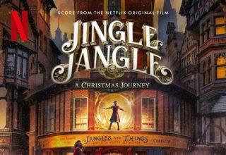 دانلود موسیقی متن فیلم Jingle Jangle: A Christmas Journey