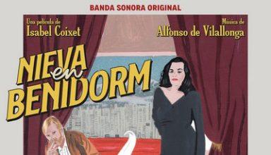 دانلود موسیقی متن فیلم Nieva en Benidorm