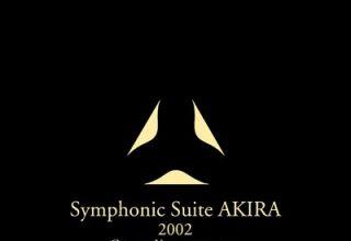 دانلود موسیقی متن فیلم Symphonic Suite Akira 2002