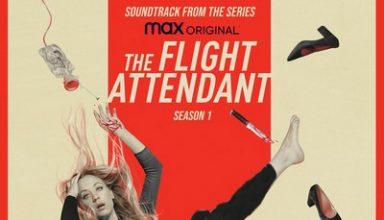 دانلود موسیقی متن سریال The Flight Attendant: Season 1