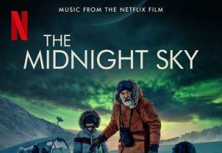 دانلود موسیقی متن فیلم The Midnight Sky