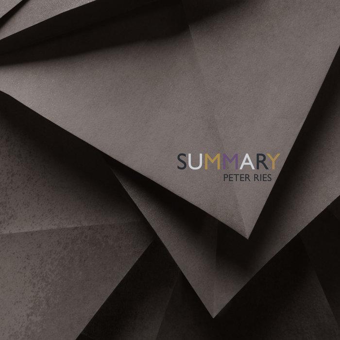 دانلود آلبوم موسیقی Summary توسط Peter Ries