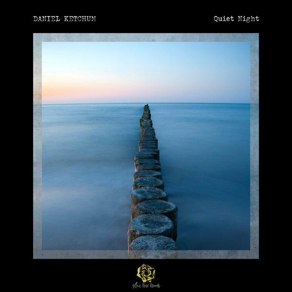 دانلود آلبوم موسیقی Quiet Night توسط Daniel Ketchum