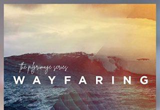 دانلود آلبوم موسیقی The Pilgrimage Series: Wayfaring توسط Dear Gravity