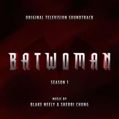 دانلود موسیقی متن سریال Batwoman: Season 1
