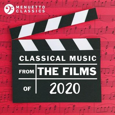 دانلود موسیقی متن فیلم Classical Music from the Films of 2020