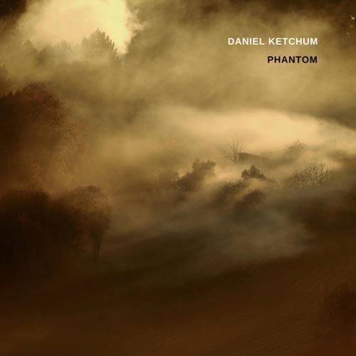 دانلود قطعه موسیقی Phantom توسط Daniel Ketchum