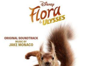 دانلود موسیقی متن فیلم Flora & Ulysses
