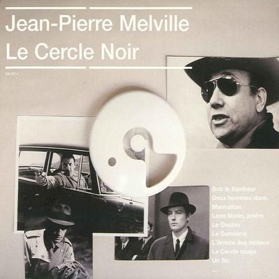 دانلود موسیقی متن فیلم Jean-Pierre Melville – Le Cercle Noir