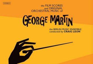 دانلود موسیقی متن فیلم The Film Scores And Original Orchestral Music Of George Martin