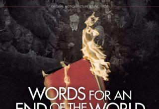 دانلود موسیقی متن فیلم Words for an End of the World