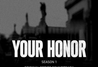 دانلود موسیقی متن سریال Your Honor: Season 1