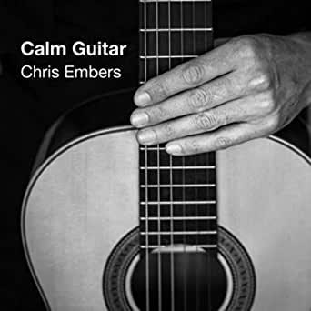 دانلود آلبوم موسیقی Calm Guitar توسط Chris Embers