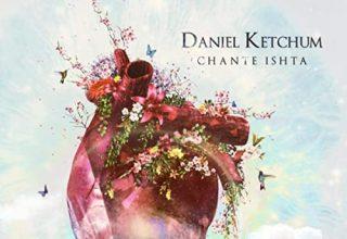 دانلود قطعه موسیقی Chante Ishta توسط Daniel Ketchum