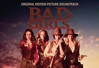 دانلود موسیقی متن فیلم Bad Girls