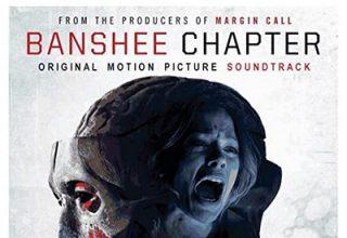 دانلود موسیقی متن فیلم Banshee Chapter