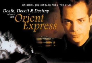 دانلود موسیقی متن فیلم Death, Deceit and Destiny Aboard The Orient Express