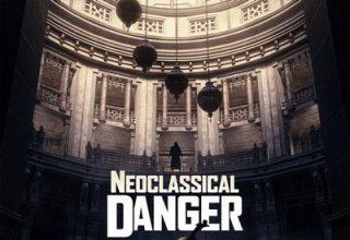 دانلود موسیقی متن فیلم Neoclassical Danger