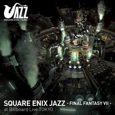 دانلود موسیقی متن بازی SQUARE ENIX JAZZ -FINAL FANTASY VII- at Billboard Live TOKYO