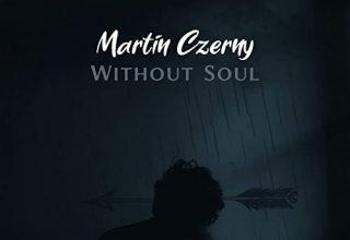 دانلود قطعه موسیقی Without Soul توسط Martin Czerny
