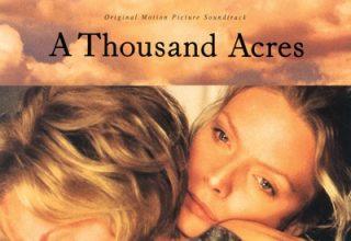 دانلود موسیقی متن فیلم A Thousand Acres