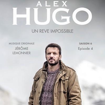 دانلود موسیقی متن فیلم Alex Hugo, Un rêve impossible
