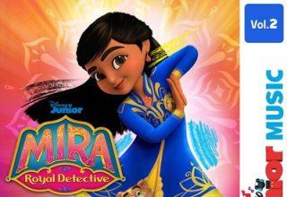 دانلود موسیقی متن سریال Disney Junior Music: Mira Royal Detective Vol.1-2