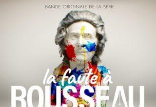 دانلود موسیقی متن سریال La faute a Rousseau