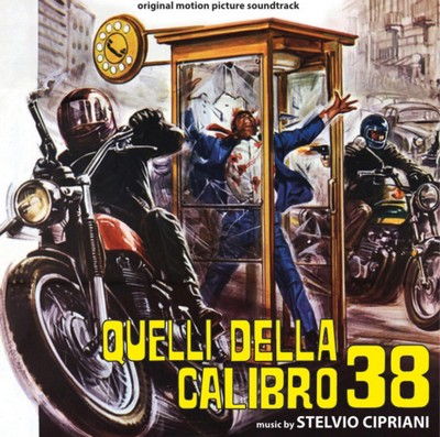 دانلود موسیقی متن فیلم Quelli Della Calibro 38