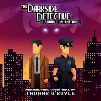 دانلود موسیقی متن بازی The Darkside Detective: A Fumble in the Dark