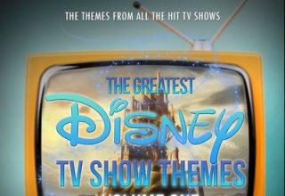 دانلود موسیقی متن سریال The Greatest Disney TV Show Themes Vol. One