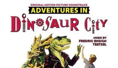 دانلود موسیقی متن فیلم Adventures in Dinosaur City